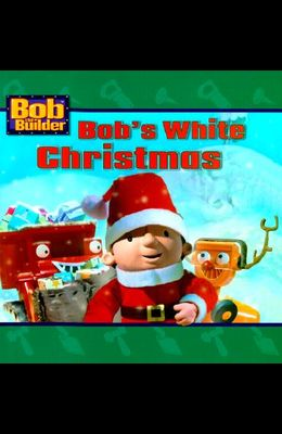 Bob's White Christmas (Bob the Builder)