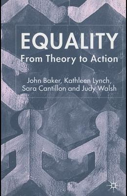 Equality: From Theory to Action