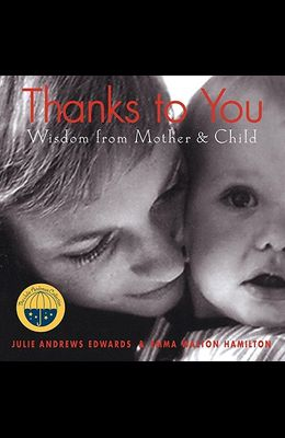 Thanks to You: Wisdom from Mother & Child