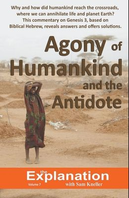 Agony of Humankind and the Antidote
