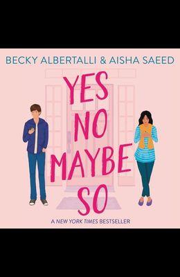 Yes No Maybe So Lib/E