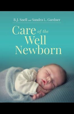 Care of the Well Newborn