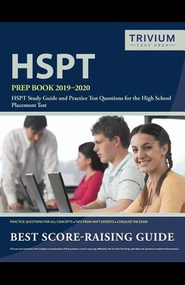 HSPT Prep Book 2019-2020: HSPT Study Guide and Practice Test Questions for the High School Placement Test