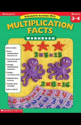 Scholastic Success With: Multiplication Facts Workbook: Grades 3-4