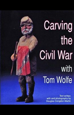 Carving the Civil War: With Tom Wolfe