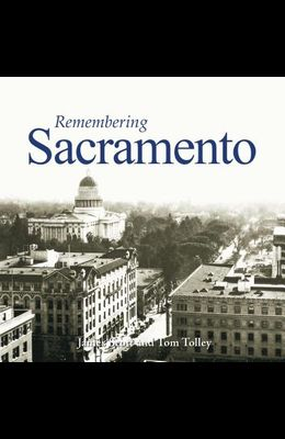 Remembering Sacramento