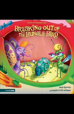 Breaking Out of the Bungle Bird
