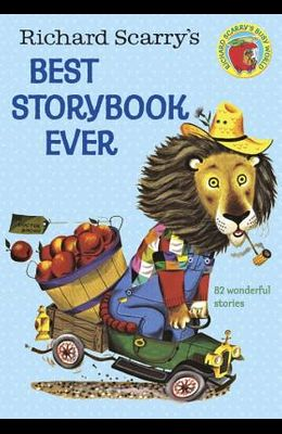 Richard Scarry's Best Story Book Ever