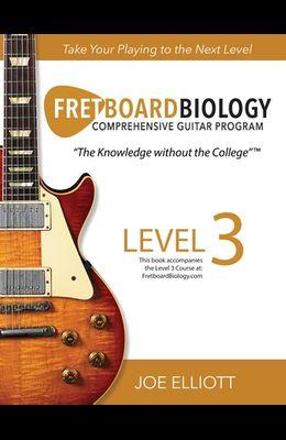 Fretboard Biology - Level 3