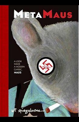 Metamaus: A Look Inside a Modern Classic, Maus [With CDROM]