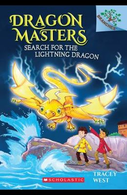 Search for the Lightning Dragon: A Branches Book (Dragon Masters #7), 7