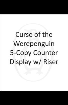 Curse of the Werepenguin 5-Copy Counter Display W/ Riser