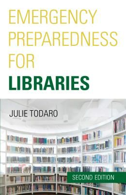 Emergency Preparedness for Libraries, Second Edition