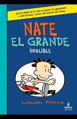 Nate El Grande Infalible