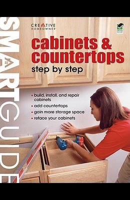 Cabinets & Countertops Step by Step