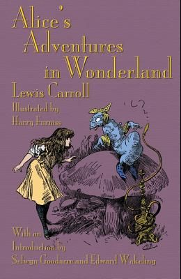 Alice's Adventures in Wonderland: Illustrated by Harry Furniss