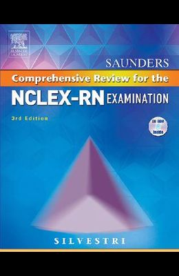 Saunders Comprehensive Review for the Nclex-Rn? Examination [With CDROM]