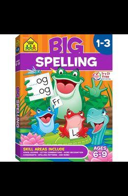 School Zone Big Spelling Grades 1-3 Workbook
