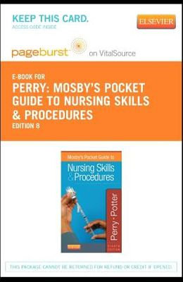 Mosby's Pocket Guide to Nursing Skills and Procedures - Elsevier eBook on Vitalsource (Retail Access Card)