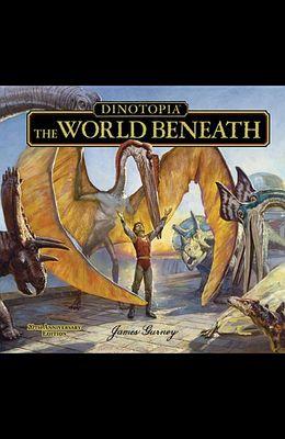 Dinotopia, the World Beneath: 20th Anniversary Edition
