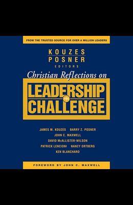 Christian Reflections on the Leadership Challenge Lib/E