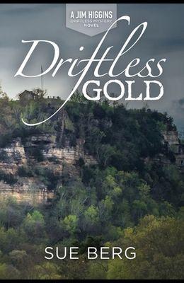Driftless Gold