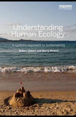 Understanding Human Ecology: A systems approach to sustainability