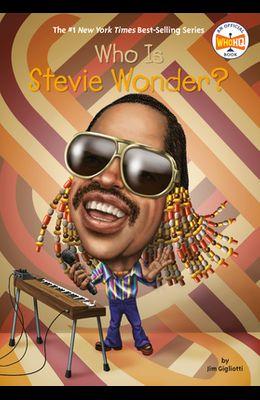 Who Is Stevie Wonder?