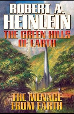 The Green Hills of Earth & the Menace from Earth, Volume 2: N/A