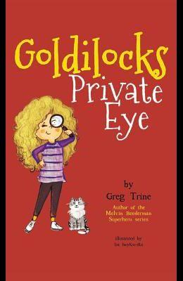 Goldilocks Private Eye