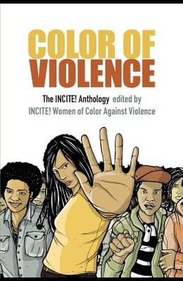 Color of Violence: The INCITE! Anthology