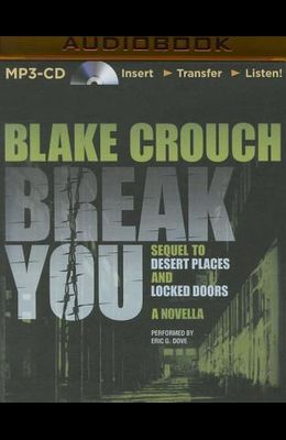 Break You: A Novella