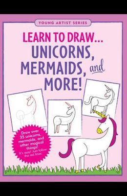 Learn to Drawunicorns & More