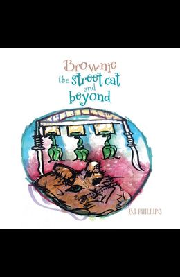 Brownie the Street Cat and Beyond
