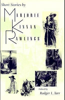 Short Stories by Marjorie Kinnan Rawlings