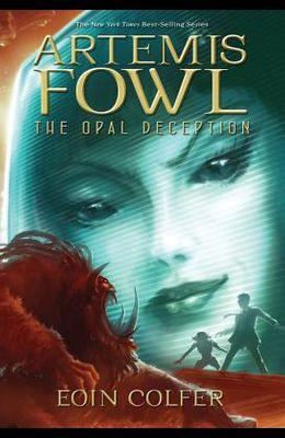 Artemis Fowl: The Opal Deception (Book 4)
