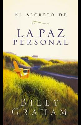 El Secreto de la Paz Personal = The Secret of Personal Peace