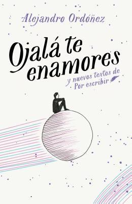 Ojalá Te Enamores / I Hope You Fall in Love