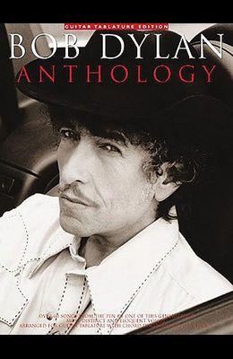 Bob Dylan Anthology: Guitar Tab Edition