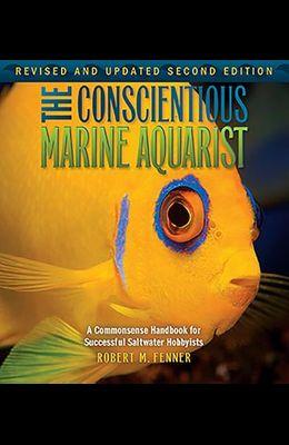 The Conscientious Marine Aquarist