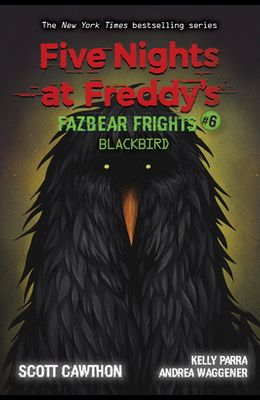 Five Nights at Freddy's: Fazbear Frights #6: Blackbird, 6