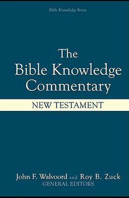 Bible Knowledge Commentary: New Testament