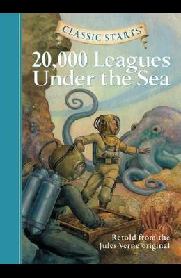 Classic Starts™: 20,000 Leagues Under the Sea (Classic StartsTM Series)