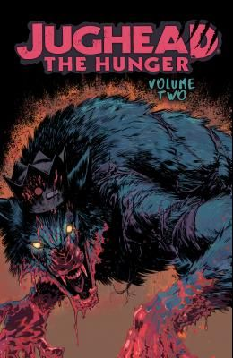 Jughead: The Hunger Vol. 2