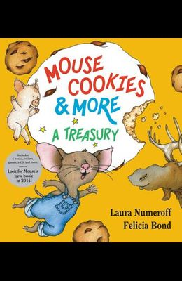 Mouse Cookies & More: A Treasury [With CD (Audio)-- 8 Songs and Celebrity Readings]