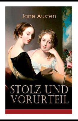 Stolz & Vorurteil: Klassiker der Weltliteratur