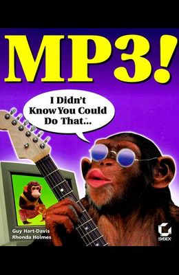 MP3!: I Didn't Know You Could Do That-- [With CDROM]