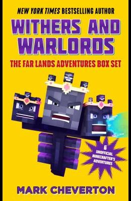 Withers and Warlords: The Far Lands Adventures Box Set: Six Unofficial Minecrafters Adventures