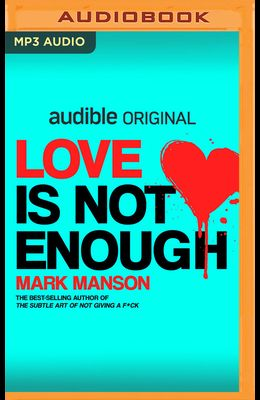 Love Is Not Enough
