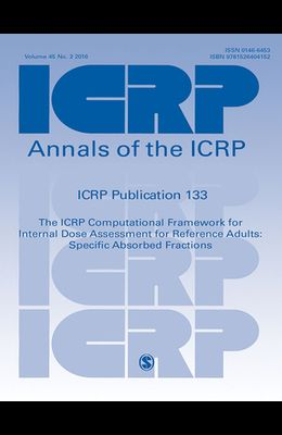 Icrp Publication 133: The Icrp Computational Framework for Internal Dose Assessment for Reference Workers: Specific Absorbed Fractions